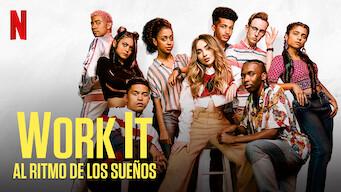 Work It: Al ritmo de los sueños (2020) - Netflix | Flixable